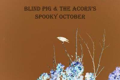 Blindpigandtheacorn.com spooky october