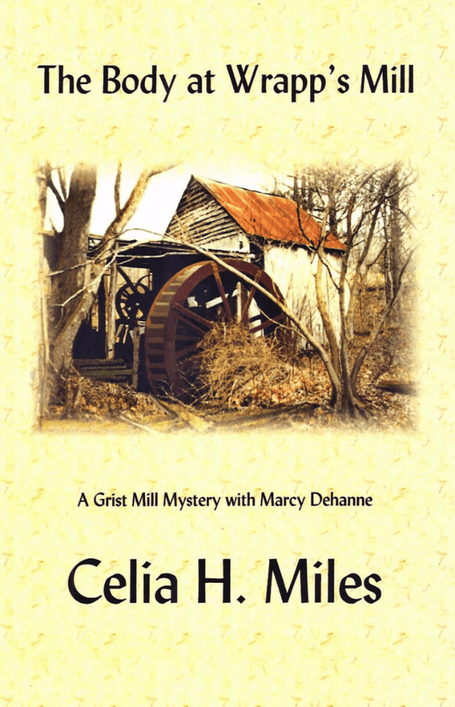 The body at wrapps mill by celia h miles