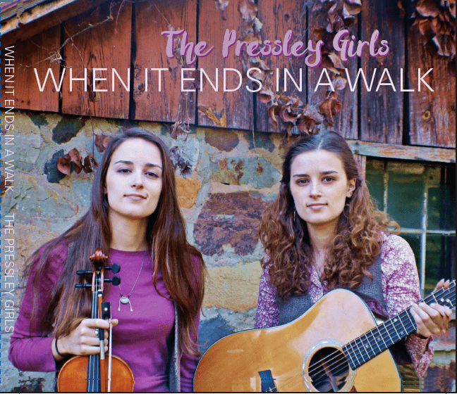 The Pressley Girls cd - when it ends in a walk
