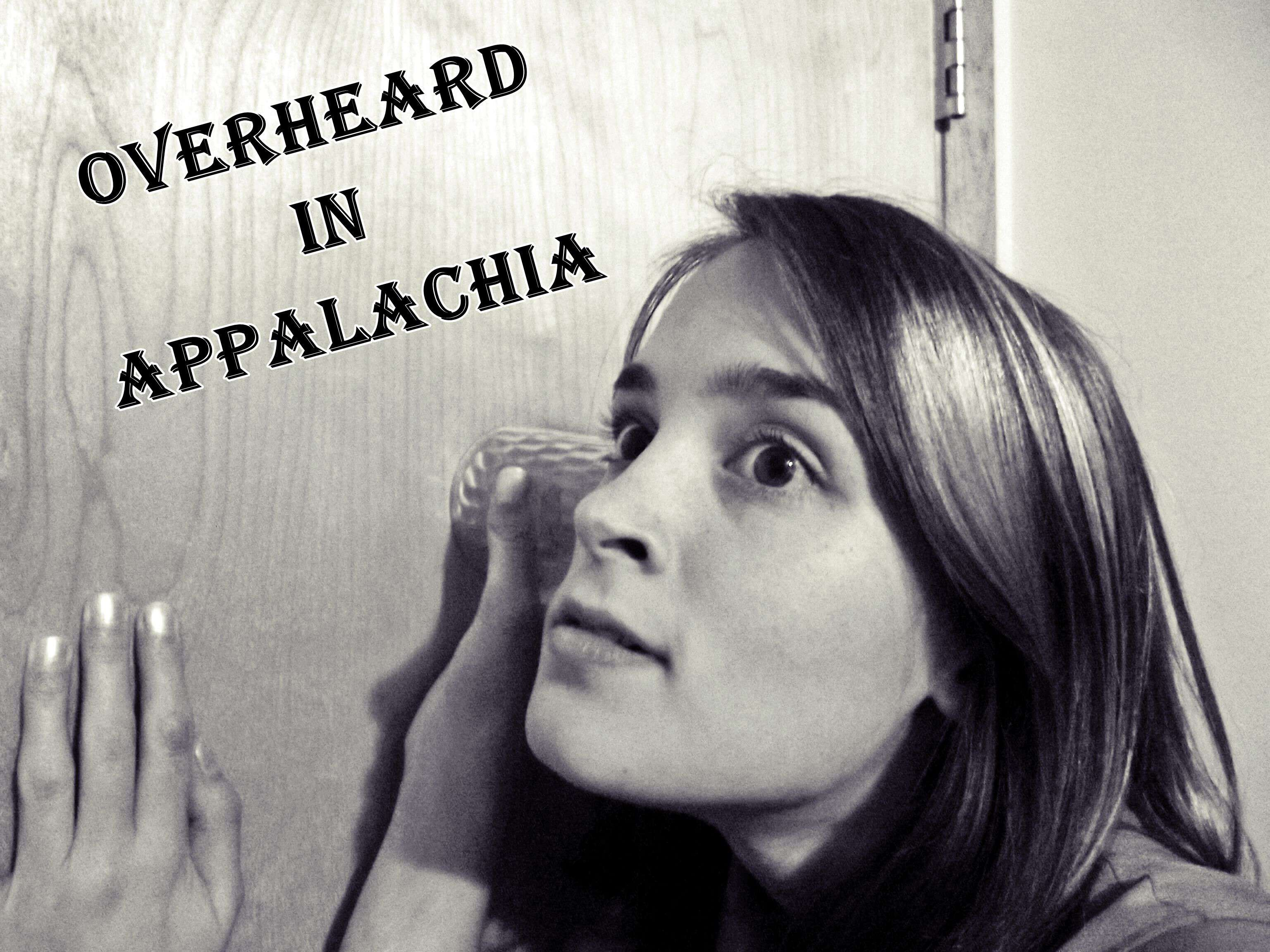 Overheard-in-Appalachia