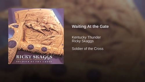 Waiting-At-the-Gate-Ricky-Skaggs